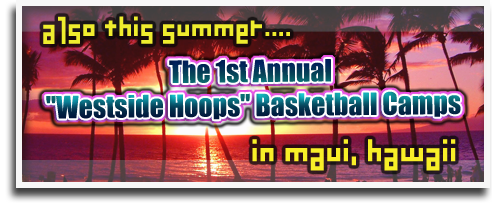 Westside Basketball Camp - Maui, Hawaii